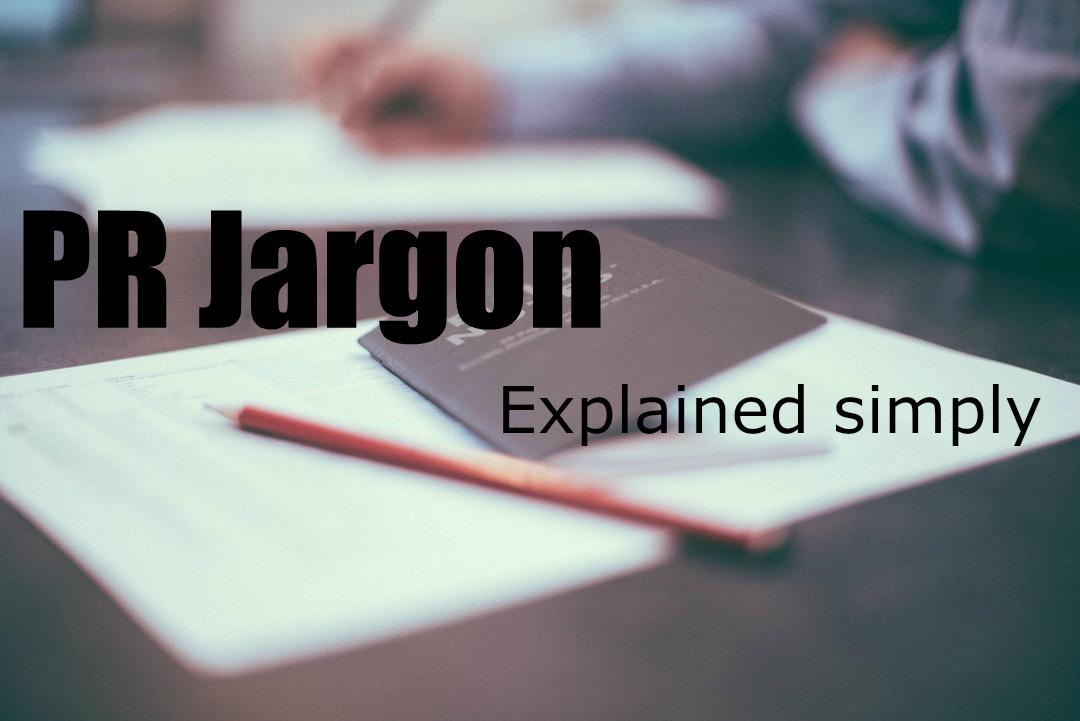PR jargon deconstructed